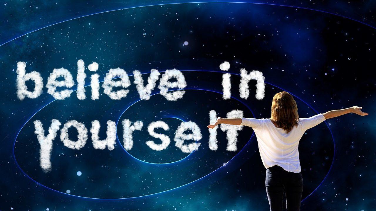 自分自身を信じよう